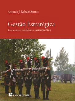 Gestão Estratégica - Conceitos, modelos e instrumentos